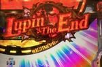 CRルパン三世 Lupin The End エクササーチ